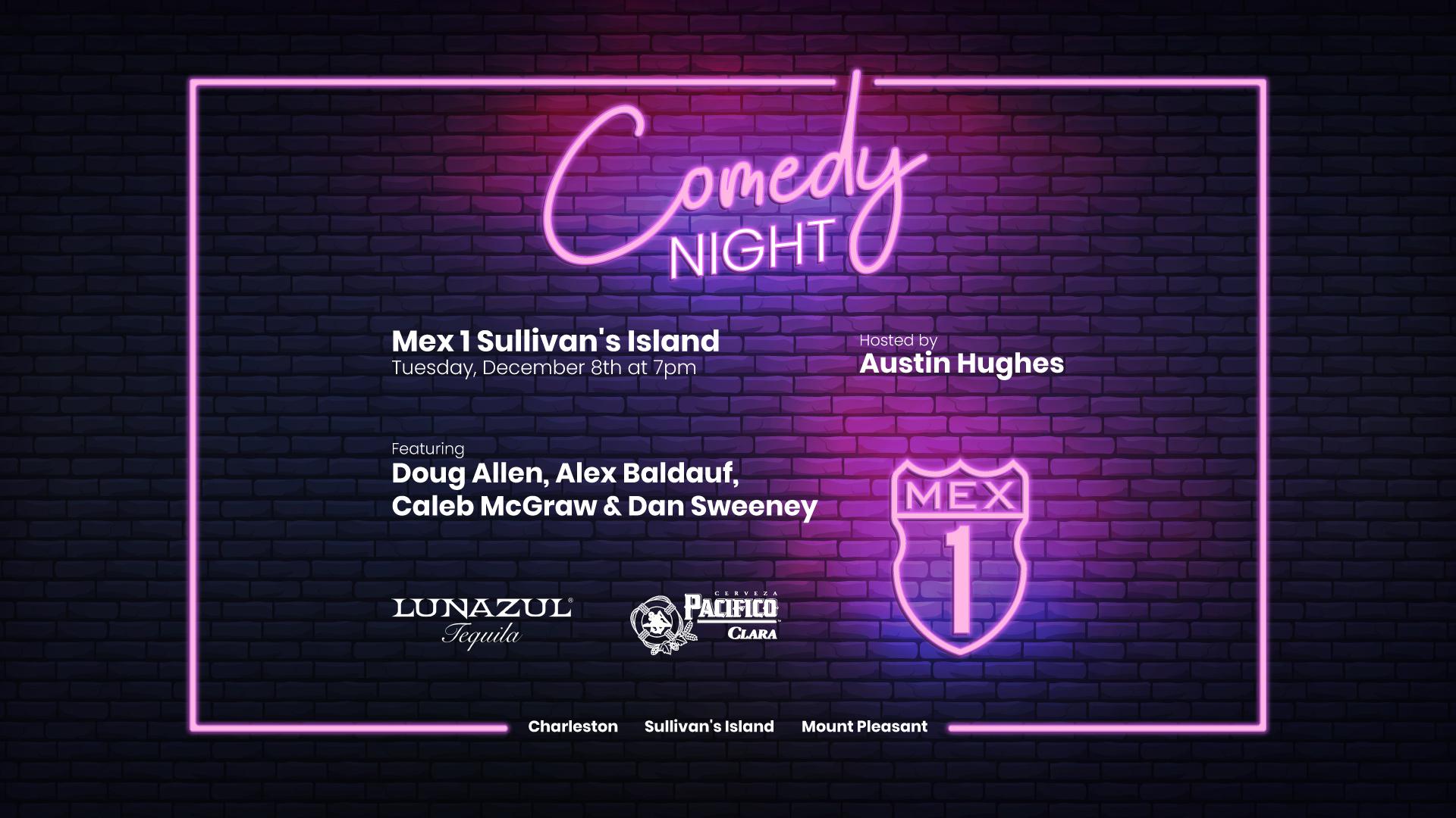Comedy Night at Mex 1 Sullivan's Island